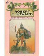 Swords of Shahrazar - Howard, Robert E.
