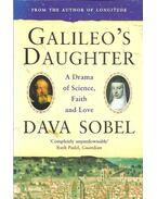 Galileo's Daughter - A Drama of Science, Faith and Love - Sobel, Dava
