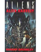 Alien Harvest - Sheckley, Robert