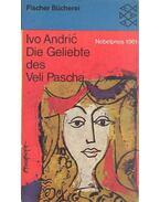 Die Geliebte des Veli Pascha - Andric, Ivo