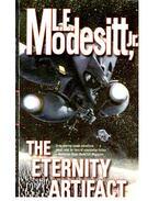 The Eternity Artifact - MODESITT, L.E.