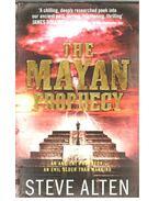 The Mayan Prophecy - Alten, Steve