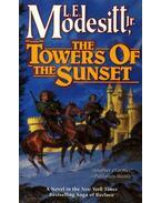 The Towers of Sunset - MODESITT, L.E.