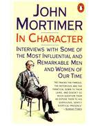 In Character - Mortimer, John