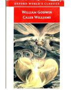 Caleb Williams - GODWIN, WILLIAM