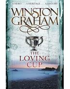 The Loving Cup: A Novel of Cornwall 1813-1815 - Graham, Winston
