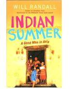 Indian Summer - A Good Man in Asia - RANDALL, WILL
