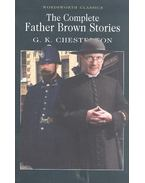 The Complete Father Brown Stories - CHESTERTON, G.K.