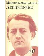 Antimémoires - André Malraux