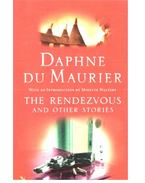 The Rendezvous and Other Stories - Daphne du Maurier