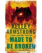 Made To Be Broken - Kelley Armstrong