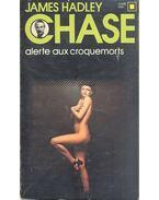 Alerte aux croquemorts - James Hadley Chase