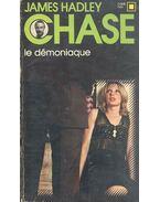 Le démoniaque - James Hadley Chase