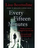 Every Fifteen Minutes - Scottoline, Lisa