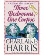 Three Bedrooms, One Corpse - Charlaine Harris