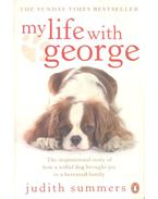 My Life with George - SUMMERS, JUDITH