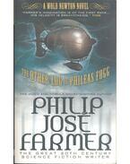 The Other Log of Phileas Fogg - Farmer, Philip José