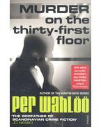 Murder on the Thirty-First Floor - Wahlöö, Per