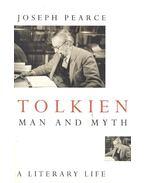 Tolkien – Man and Myth - PEARCE, JOSEPH