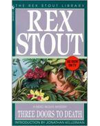 Three Doors to Death - Stout, Rex