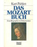 Das Mozart Buch - PAHLEN, KURT