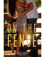 On the Fence - WEST, KASIE