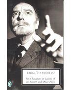 Six Characters in Search - Pirandello, Luigi