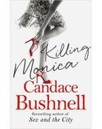 Killing Monica - Bushnell, Candace