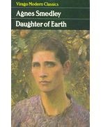 Daughter of Earth - Smedley, Agnes