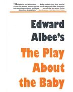 The Play About the Baby - Albee, Edward
