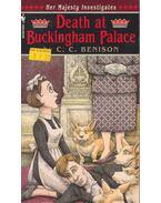 Death at the Buckingham Palace - BENISON, C.C.