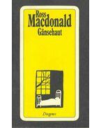 Gansehaut - Ross MacDONALD