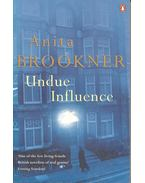 Undue Influence - Anita Brookner