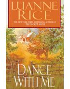 Dance with Me - Rice, Luanne