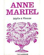 Idylle à Vienne - ANNE-MARIEL