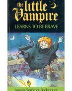 The Little Vampire Learns to be Brave - Bodenburg-Angela Sommer