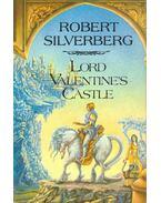 Lord Valentine's Castle - Robert Silverberg