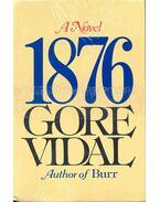 1876 - A Novel - Vidal, Gore