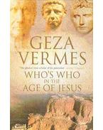 Who's Who in the Age of Jesus - Vermes Géza