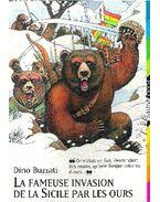 La fameuse invasion de la Sicile par les ours - Buzzati, Dino