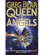 Queen of Angels - Bear, Greg
