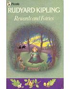 Rewards and Fairies - Rudyard Kipling