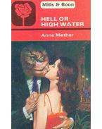 Hell or High Water - Mather, Anne