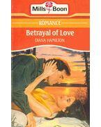 Betrayal of Love - Hamilton, Diana
