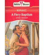A Fiery Baptism - Graham, Lynne