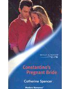 Constantino's Pregnant Bride - Spencer, Catherine