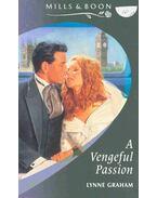 A Vengeful Passion - Graham, Lynne