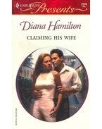 Claiming His Wife - Hamilton, Diana