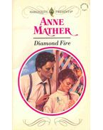 Diamond Fire - Mather, Anne