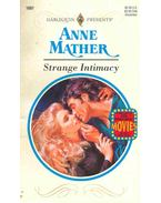 Strange Intimacy - Mather, Anne